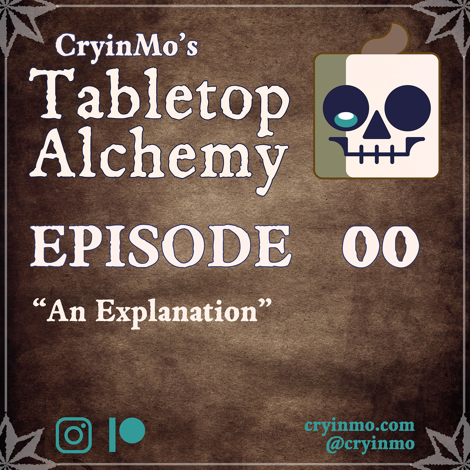 CryinMo's Tabletop Alchemy podcast Episode 0